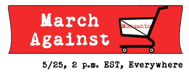 March Against Monsanto – May 25, 2013