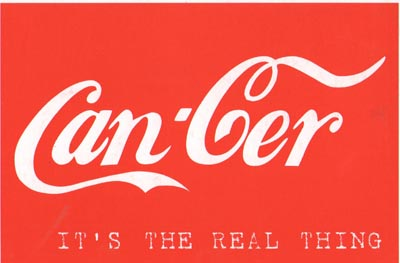 Cancer Coke - the real thing.jpeg